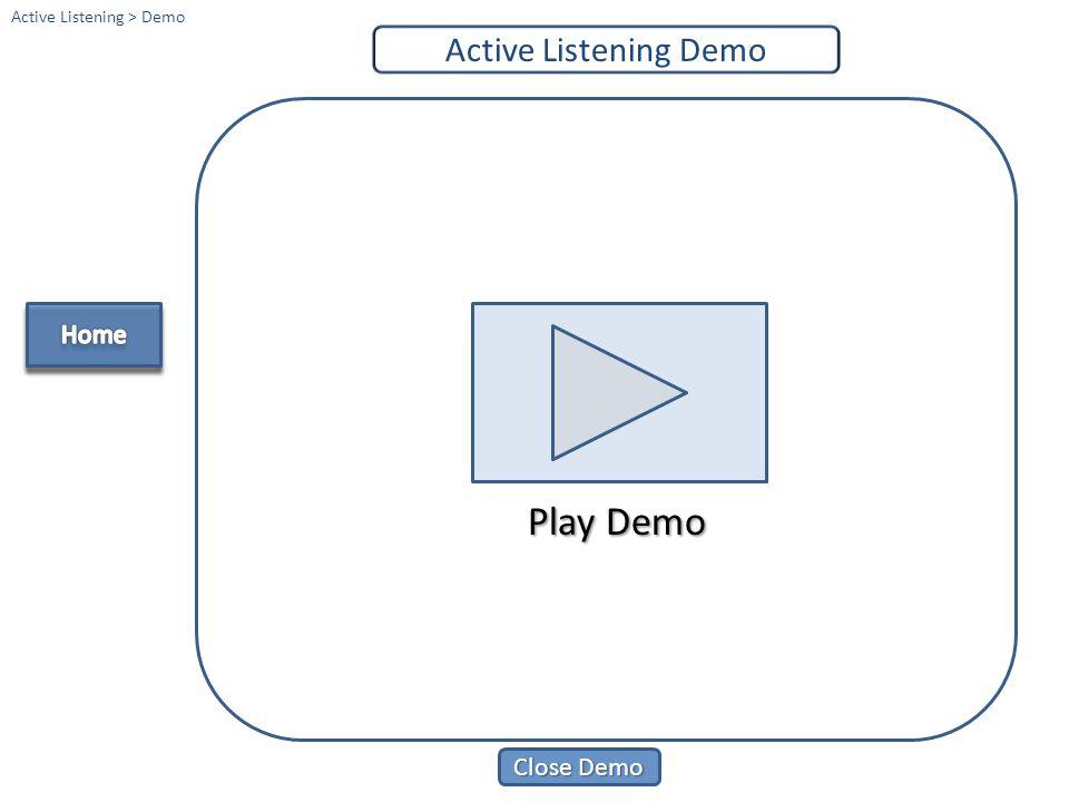 Play Demo Close Demo Close Demo Giving & Receiving Feedback Demo Giving & Receiving Feedback > Demo