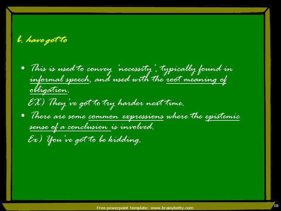 Free powerpoint template: www.brainybetty.com 18 b.