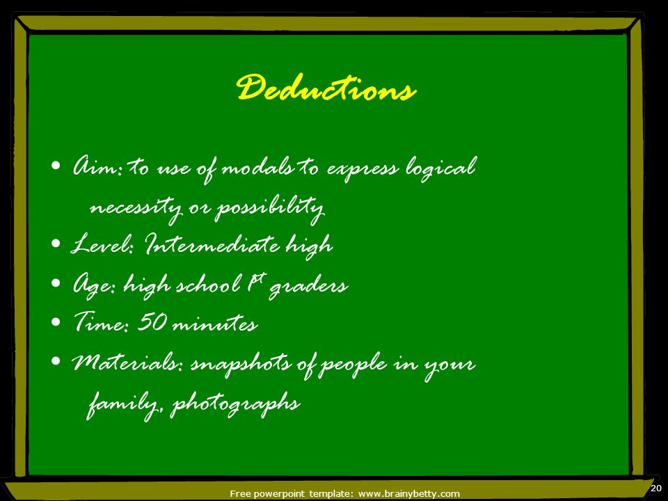 Free powerpoint template: www.brainybetty.com 21 Procedure: Stage1 Show your photograph and ask students to try to deduce whatever they can about its subject.