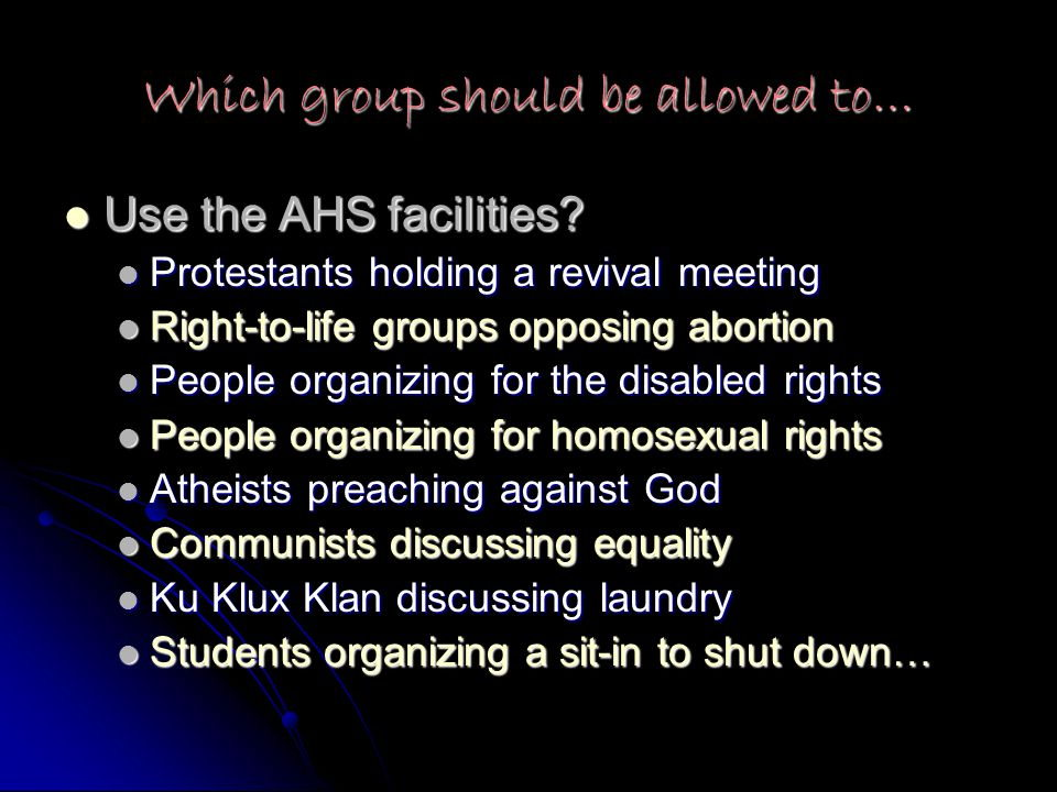 Which group should be allowed to… Use the AHS facilities.