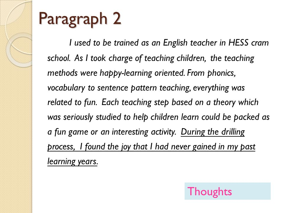 Paragraph 4 Figuring out the reason, I changed my learning habit.