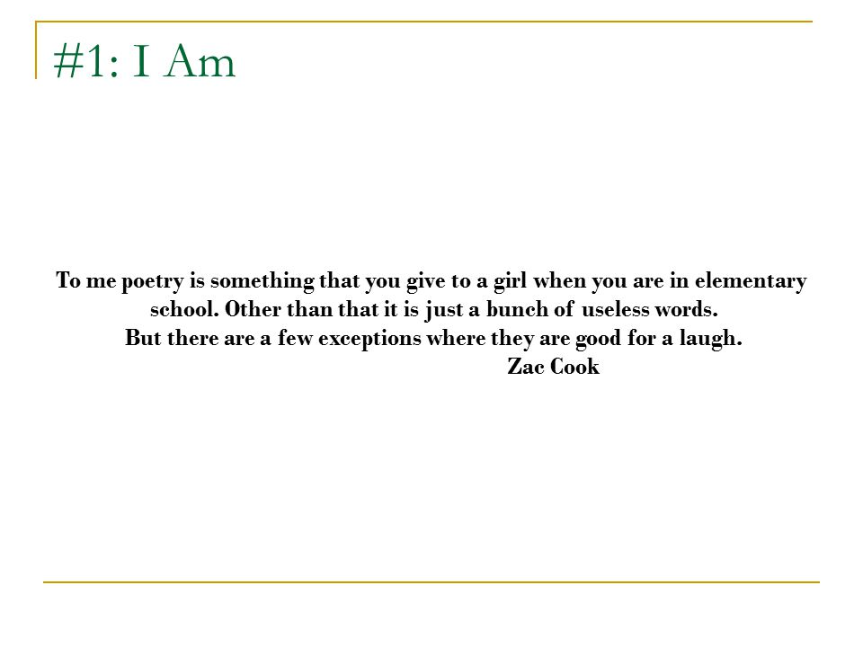 #8: Tanka To me poetry is a way that people can express themselves through words, patterns, colors, sounds, and senses.