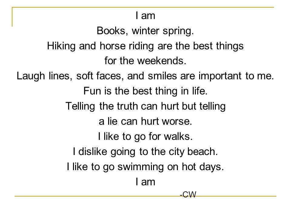 I am Books, winter spring. Hiking and horse riding are the best things for the weekends.