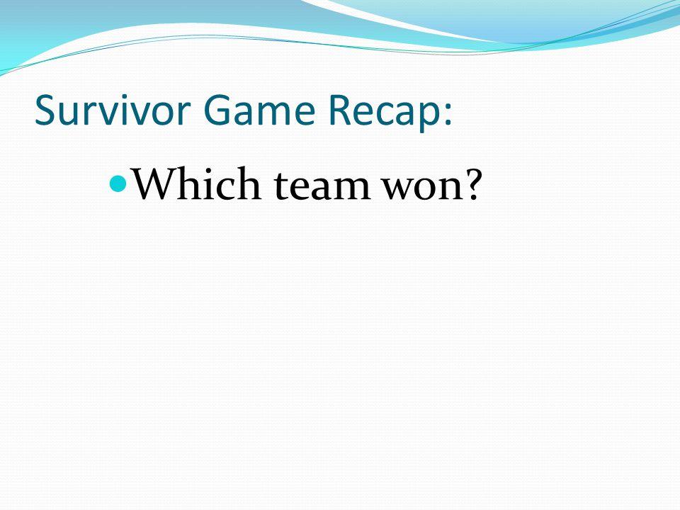 Which team won Survivor Game Recap: