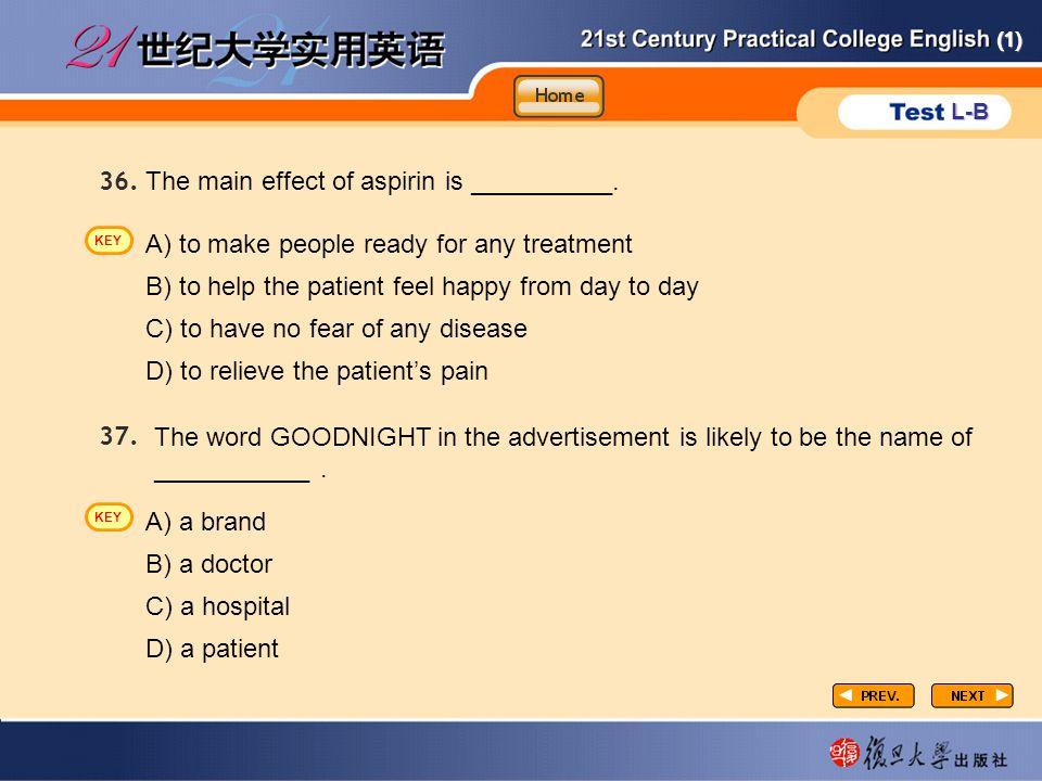 (1) L-B P3-task1-3 The main effect of aspirin is __________.