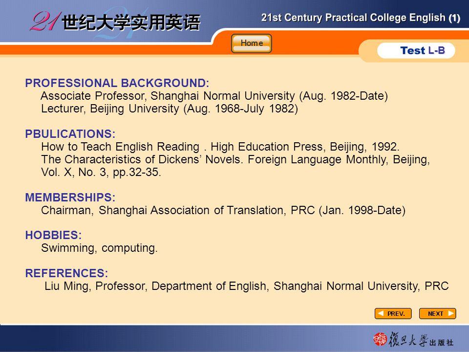 (1) L-B P3-task5-2 PROFESSIONAL BACKGROUND: Associate Professor, Shanghai Normal University (Aug.
