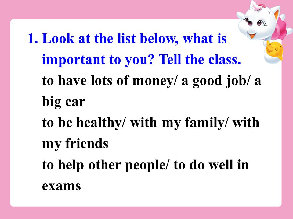 1.Look at the list below, what is important to you.