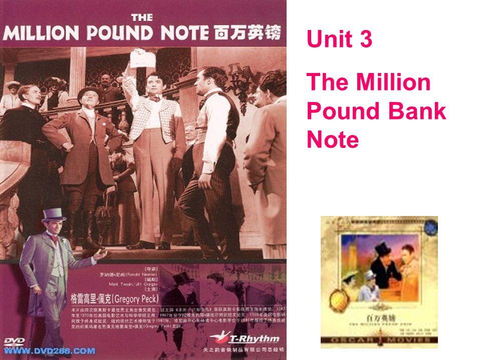 Unit 3 The Million Pound Bank Note