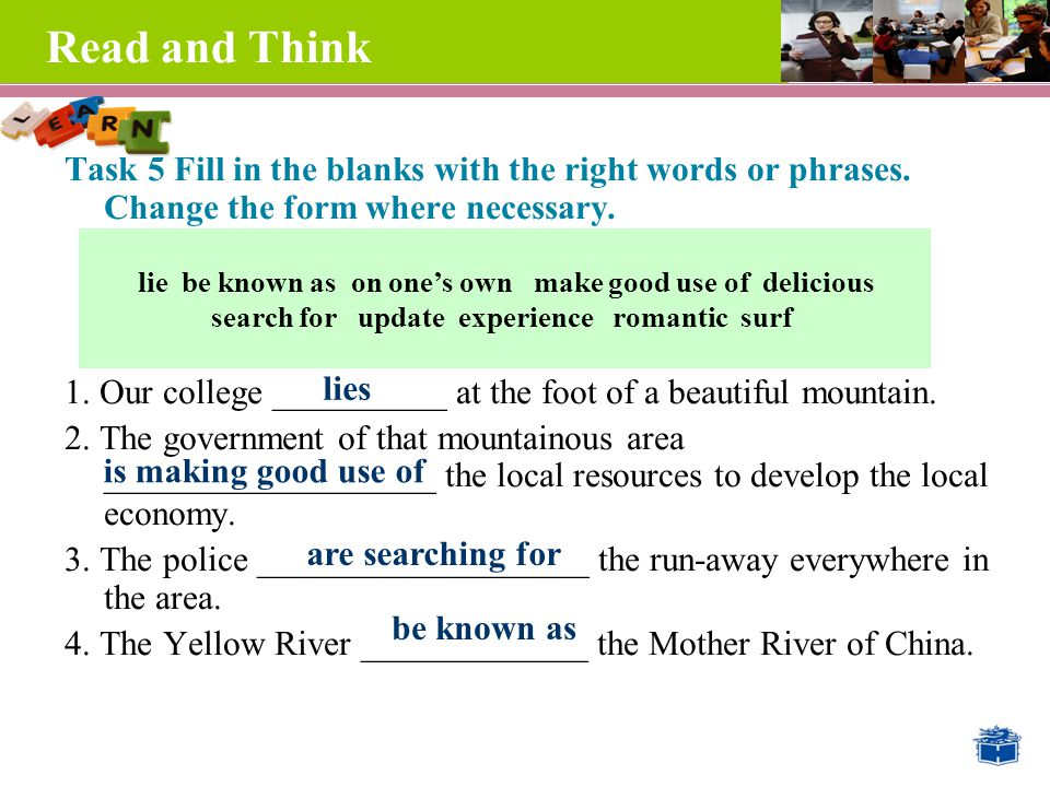 Read and Think Task 5 Fill in the blanks with the right words or phrases.