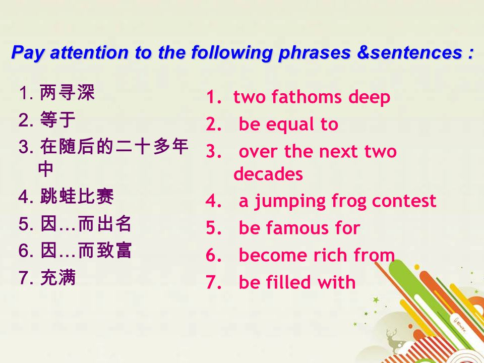 Pay attention to the following phrases &sentences : 1.