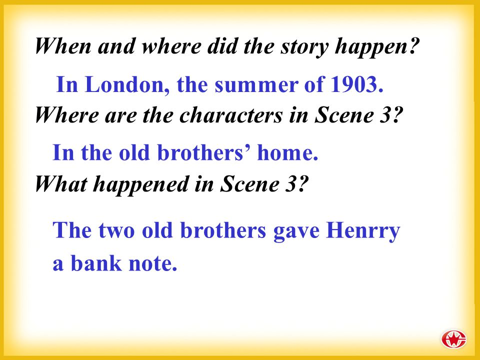 Who is the main character? Where does he come from? Henry, the hero of the story, comes from America.