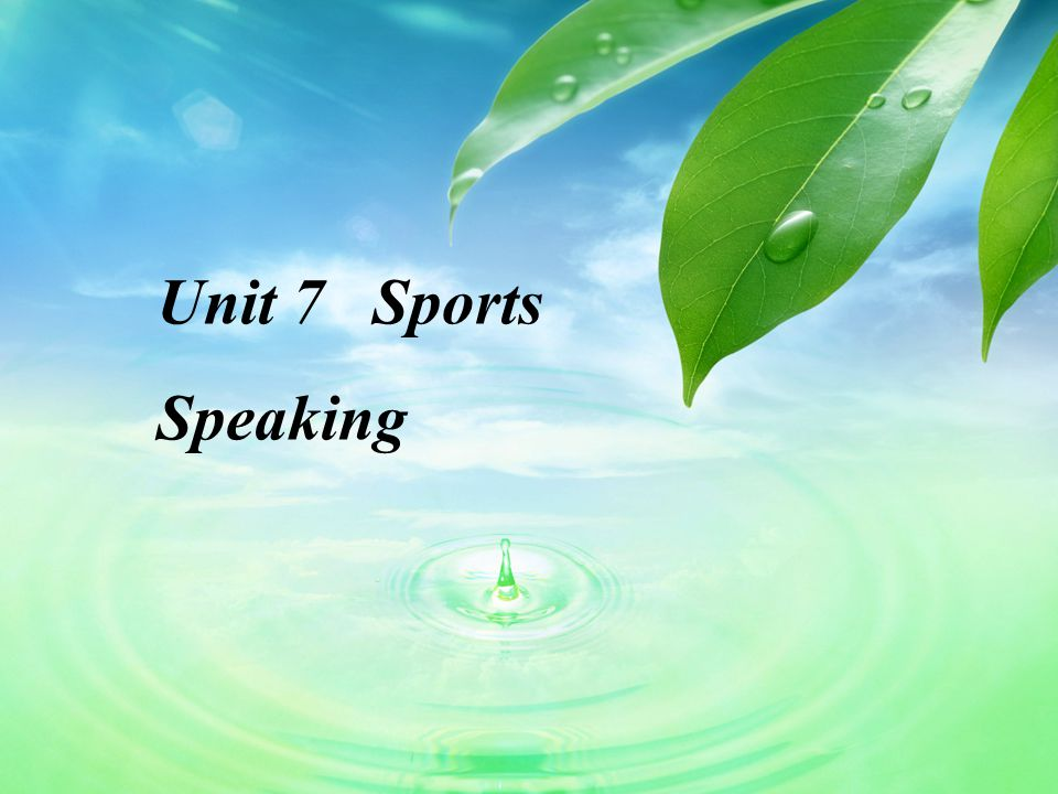 Unit 7 Sports Speaking