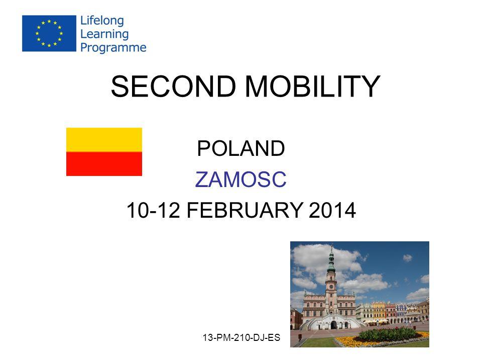 SECOND MOBILITY POLAND ZAMOSC 10-12 FEBRUARY 2014 13-PM-210-DJ-ES