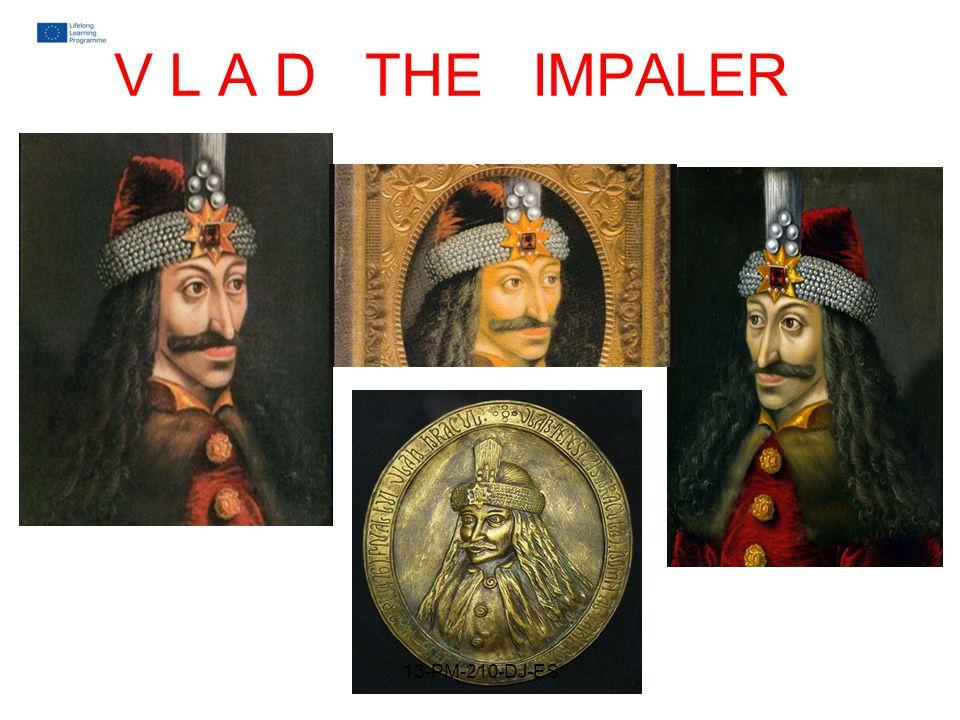 V L A D THE IMPALER 13-PM-210-DJ-ES