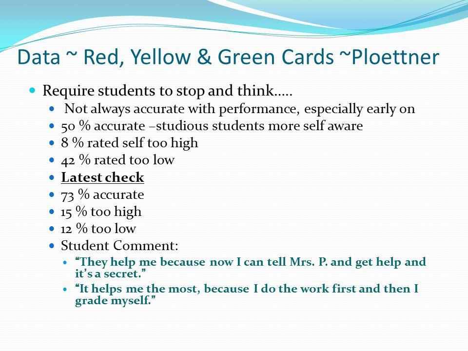 Data ~ Red, Yellow & Green Cards ~Sutton Require students to stop and think…..