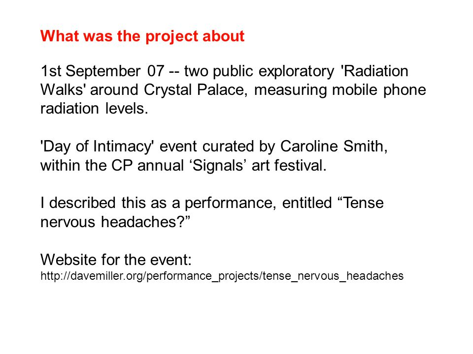 What was the project about 1st September 07 -- two public exploratory 'Radiation Walks' around Crystal Palace, measuring mobile phone radiation levels