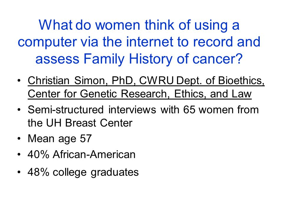What do women think of using a computer via the internet to record and assess Family History of cancer.