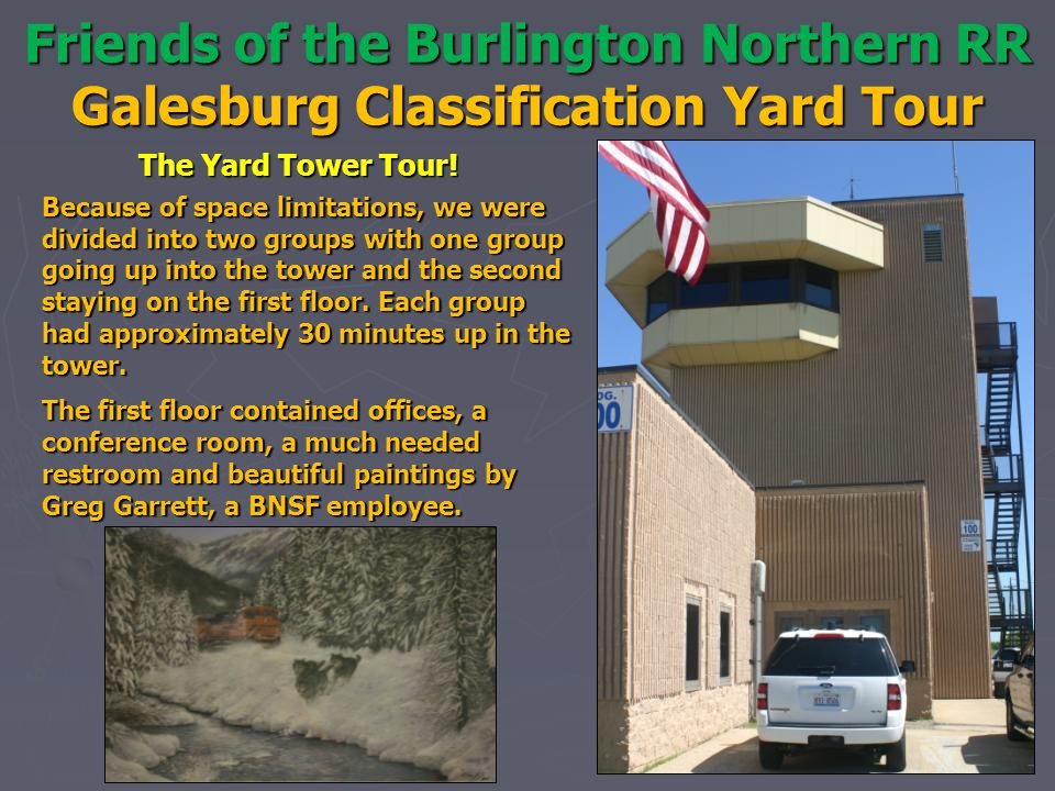 Friends of the Burlington Northern RR Galesburg Classification Yard Tour The Yard Tower Tour.