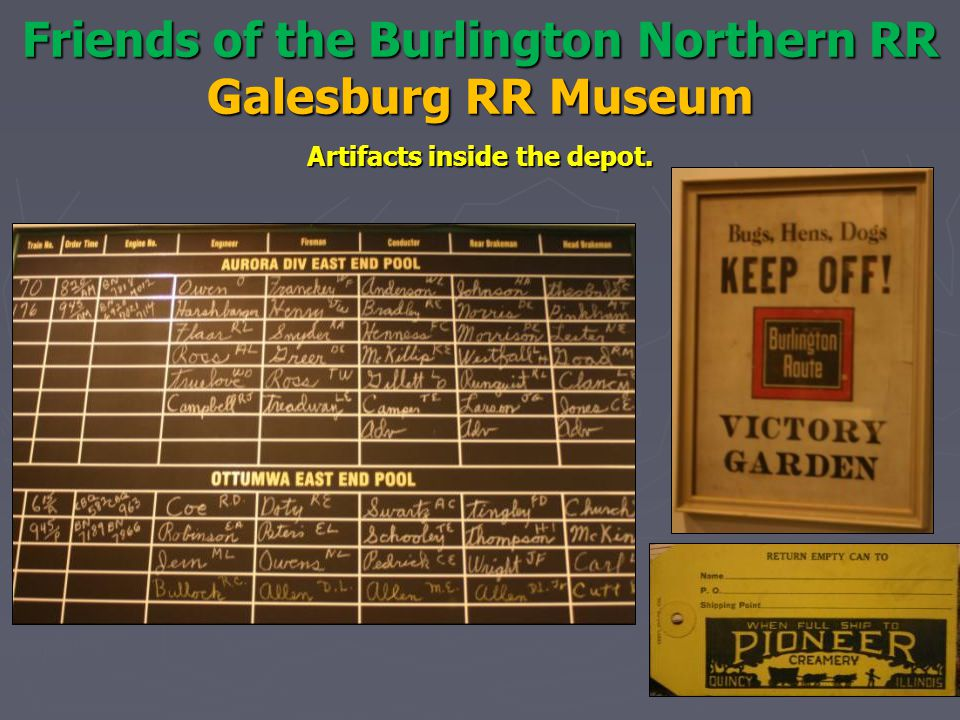 Friends of the Burlington Northern RR Galesburg RR Museum Artifacts inside the depot.
