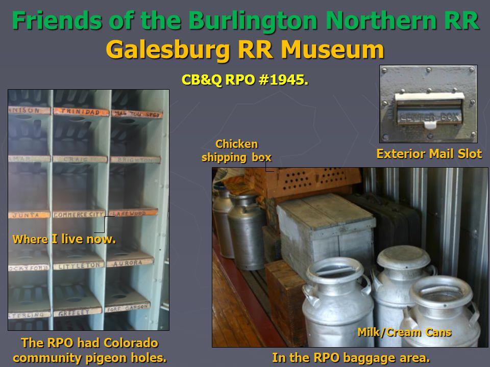 Friends of the Burlington Northern RR Galesburg RR Museum CB&Q RPO #1945.