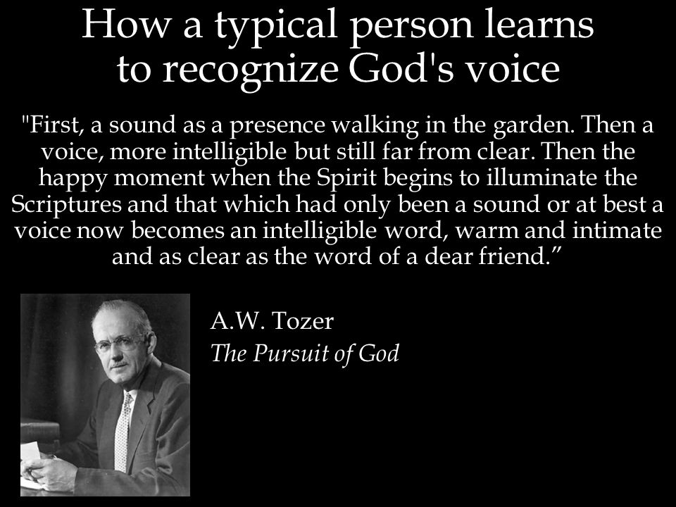How the typical person learns to recognize God s voice