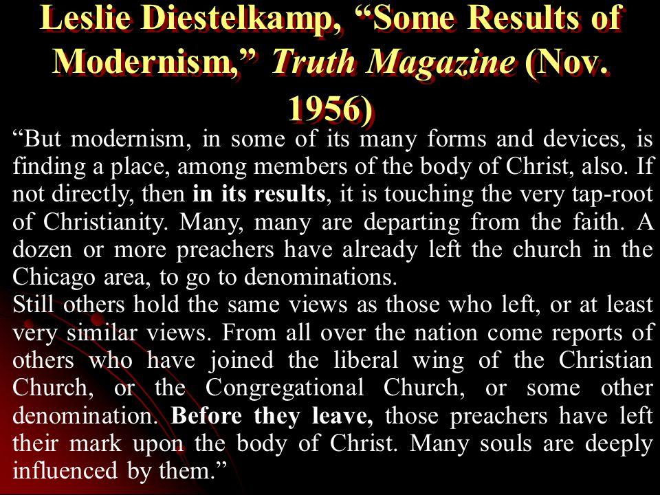 Leslie Diestelkamp, Some Results of Modernism, Truth Magazine (Nov.