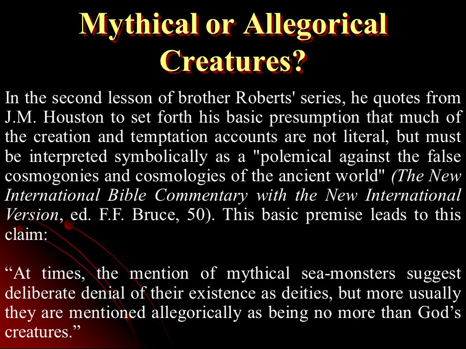 Mythical or Allegorical Creatures.