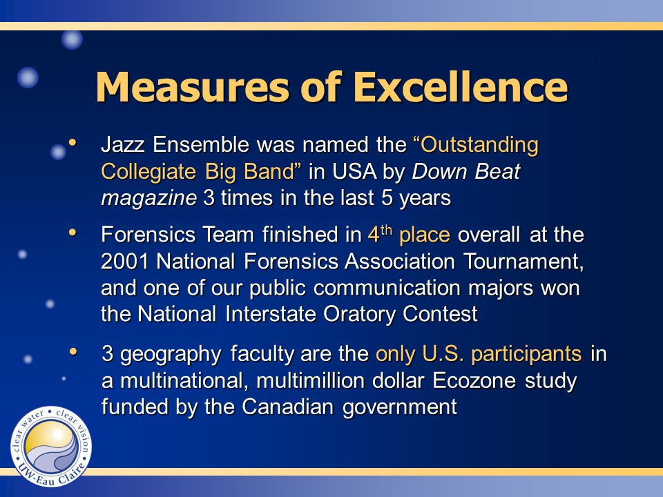 Measures of Excellence 3 geography faculty are the only U.S.