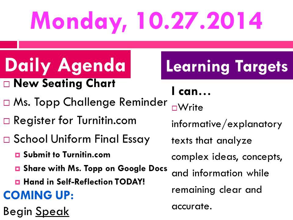 Monday, 10.27.2014  New Seating Chart  Ms.
