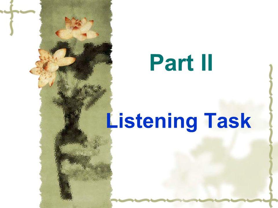 Part II Listening Task