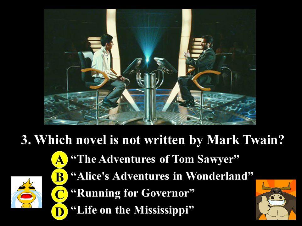 2. What's the Birth date of Mark Twain. A. A. November 30th, 1825 B.