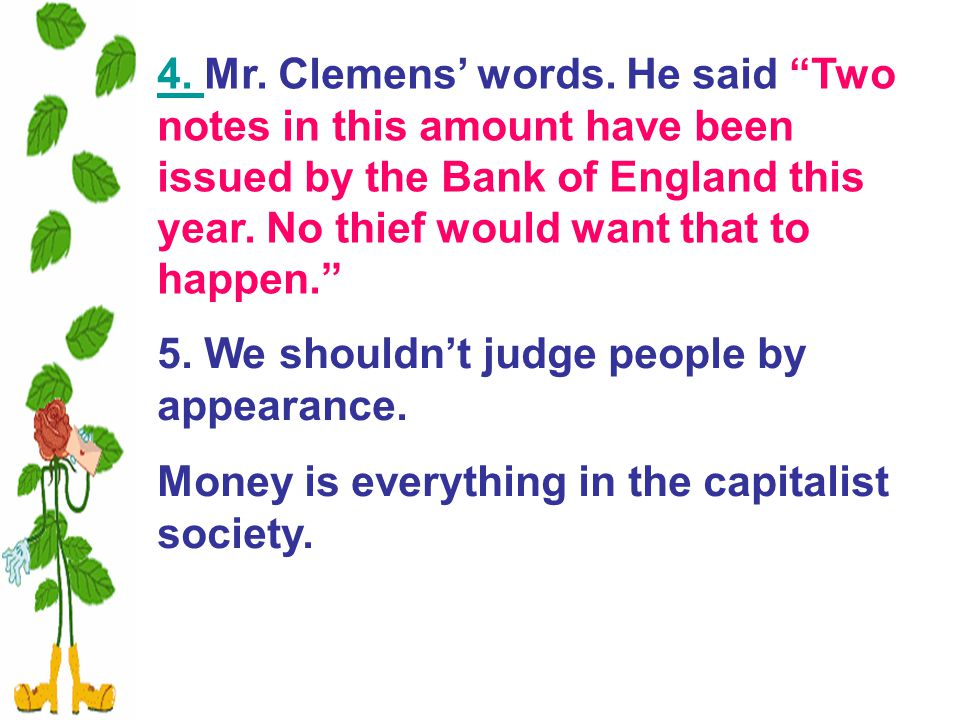 4. 4. Mr. Clemens' words.