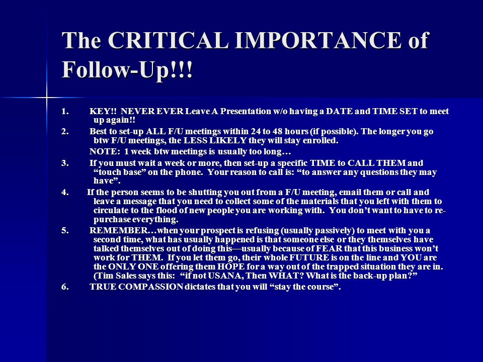 The CRITICAL IMPORTANCE of Follow-Up!!.1. KEY!.