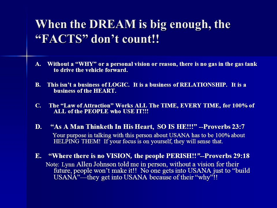When the DREAM is big enough, the FACTS don't count!.