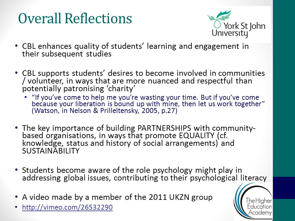 Overall Reflections CBL enhances quality of students' learning and engagement in their subsequent studies CBL supports students' desires to become inv