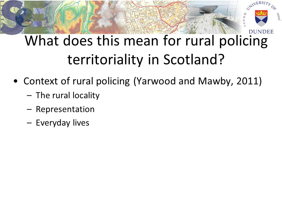 What does this mean for rural policing territoriality in Scotland.