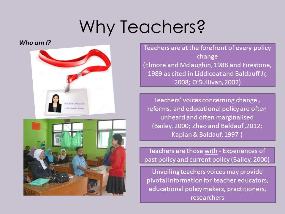 Why Teachers. Who am I.