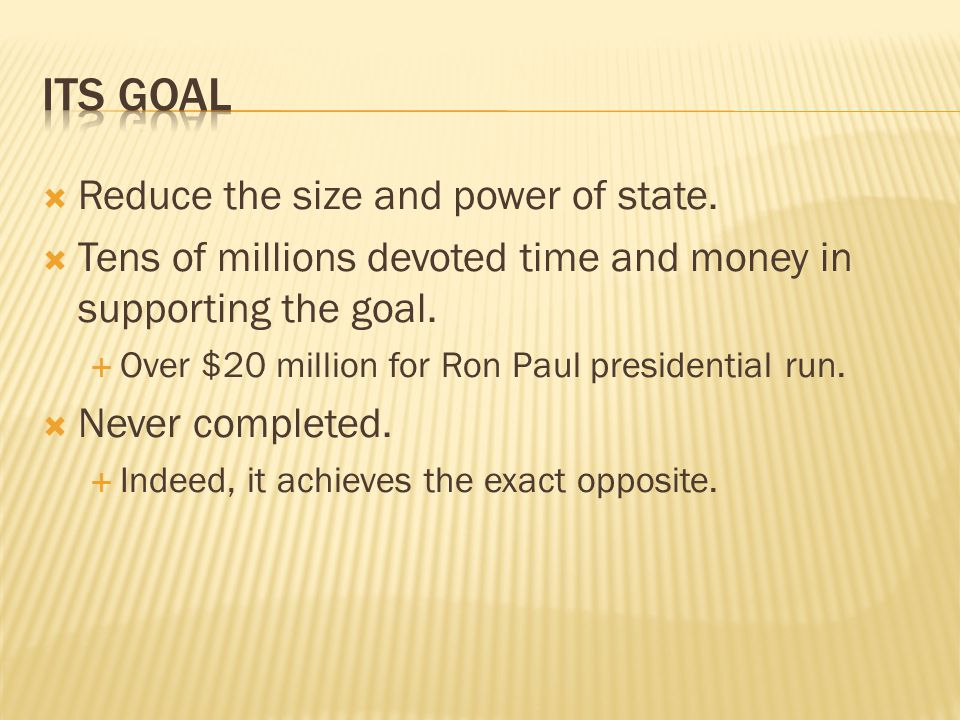  Two methods used to get money:  Ron Paul will win!  But if not, opportunity to educate.