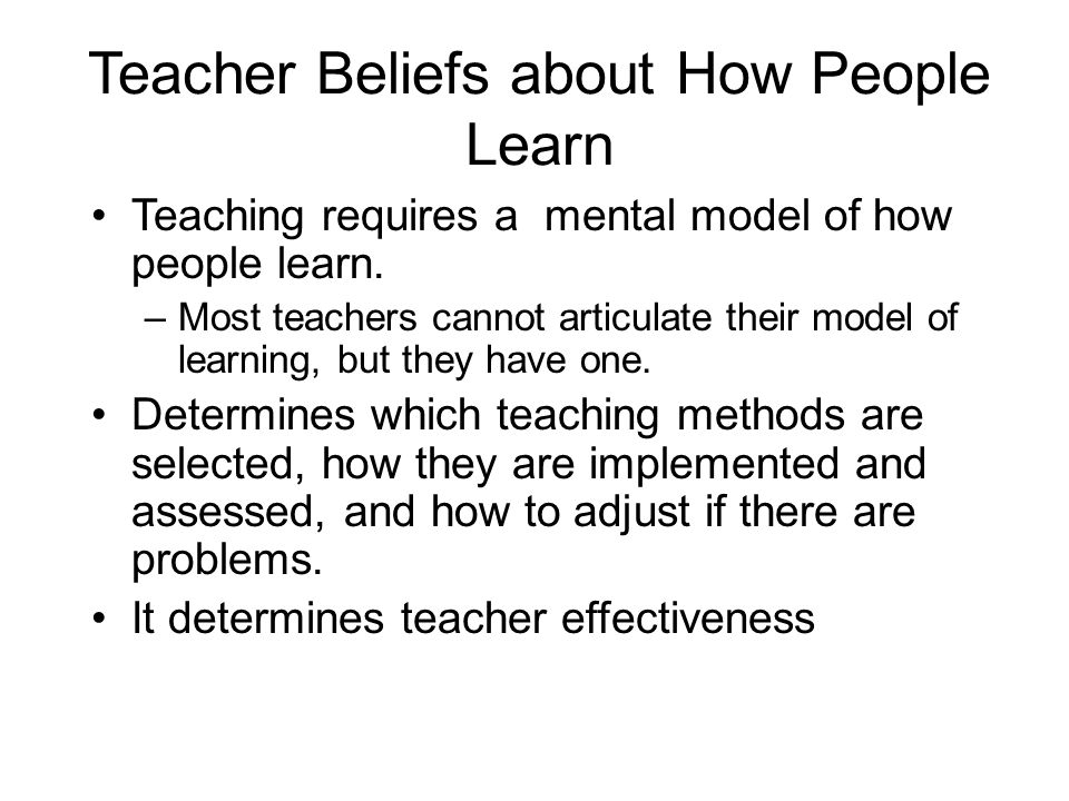 Student Beliefs about How People Learn Students also base their study behavior based on their models of how people (specifically themselves) learn.