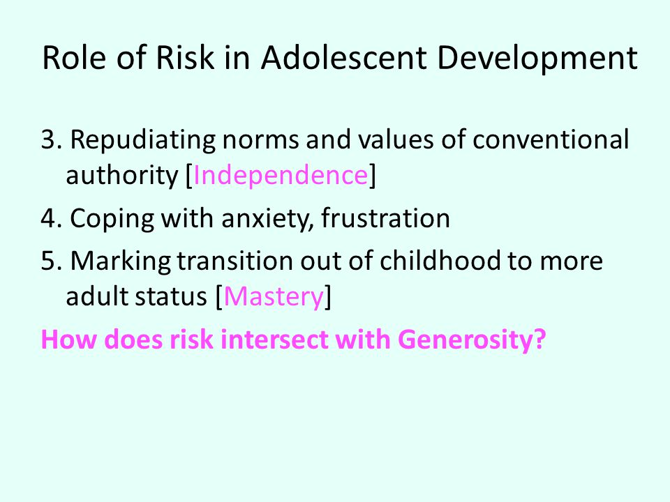 Role of Risk in Adolescent Development 3.