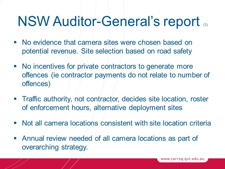 NSW Auditor-General's report (3)  No evidence that camera sites were chosen based on potential revenue.