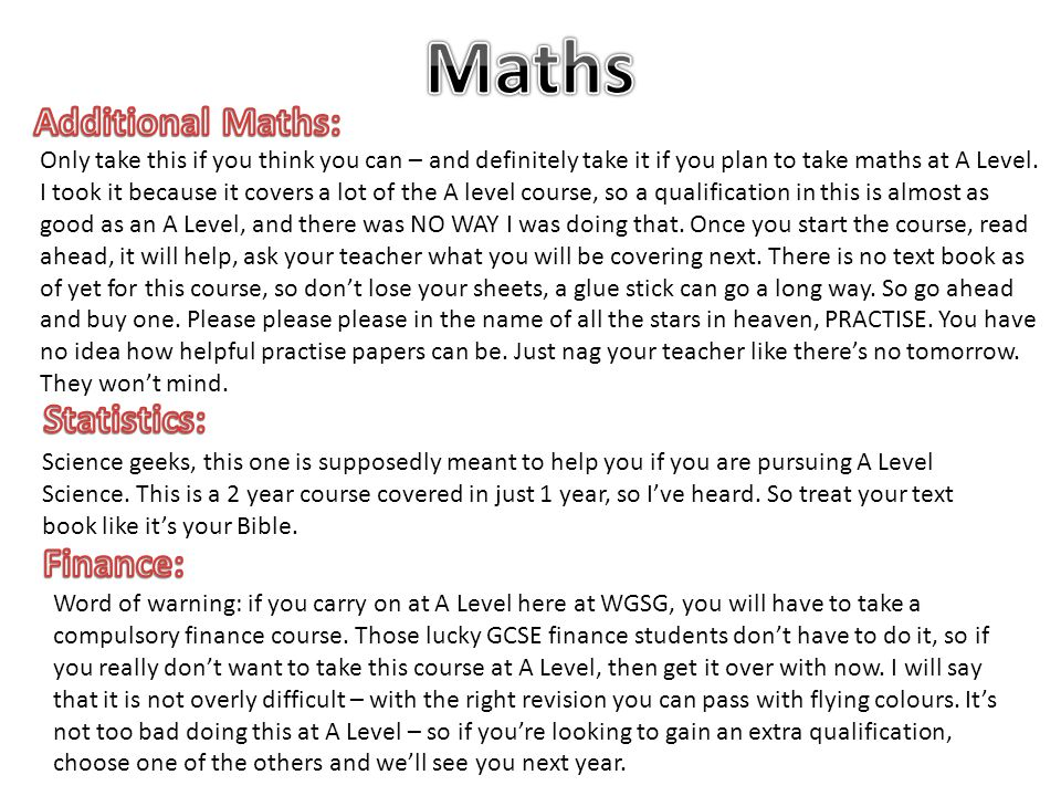 Only take this if you think you can – and definitely take it if you plan to take maths at A Level.