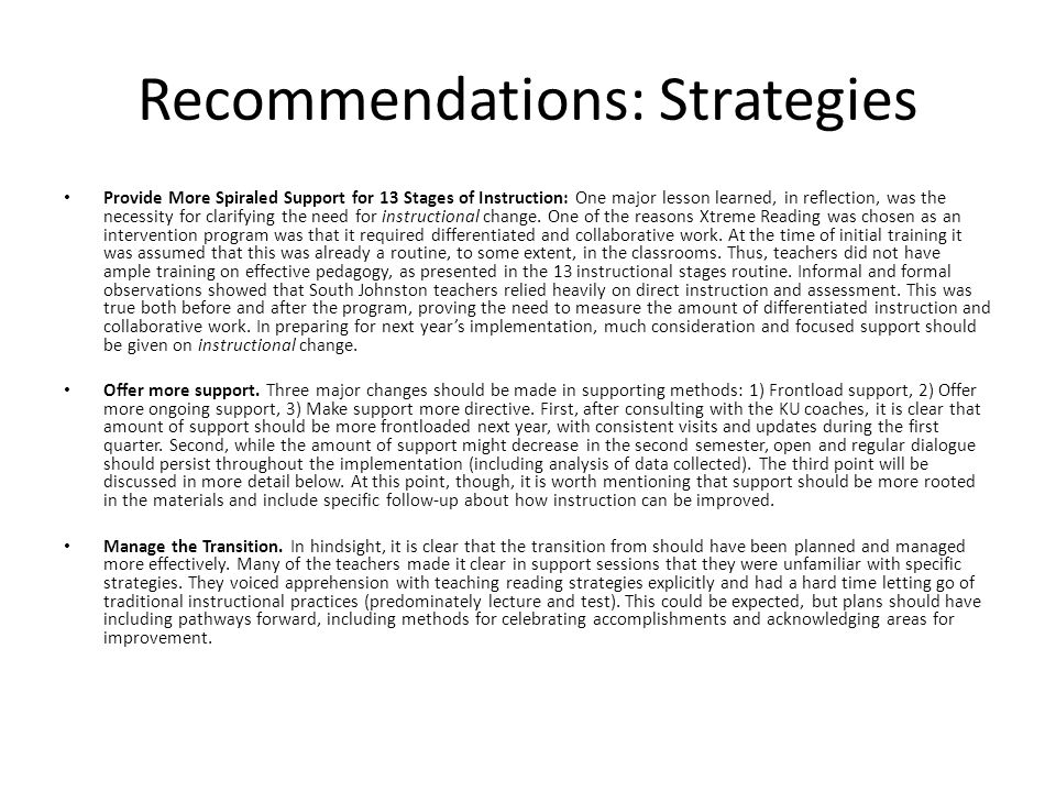 Recommendations: Strategies Provide More Spiraled Support for 13 Stages of Instruction: One major lesson learned, in reflection, was the necessity for clarifying the need for instructional change.