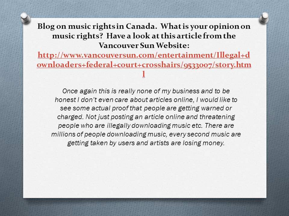 Blog on music rights in Canada. What is your opinion on music rights.