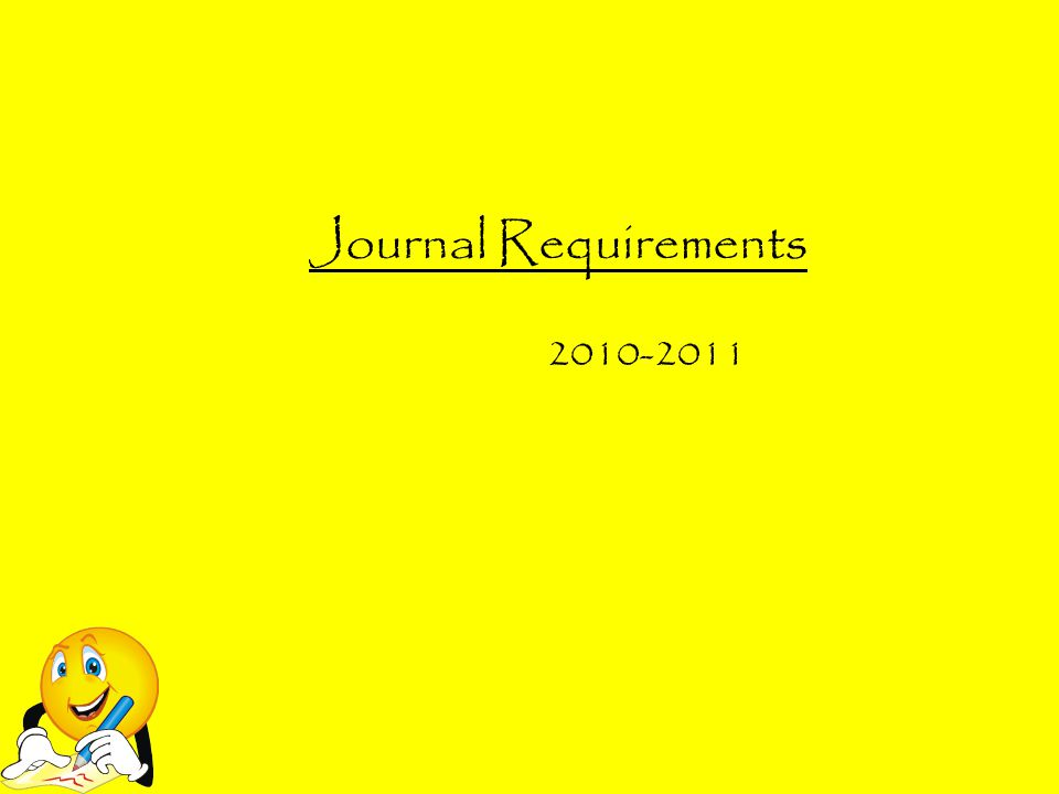 Journal Requirements 2010-2011