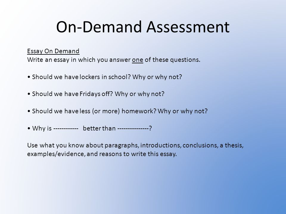 On-Demand Assessment Narrative On-Demand: Write a narrative using what you know about narratives. Make sure you demonstrate what you know about: Dialo