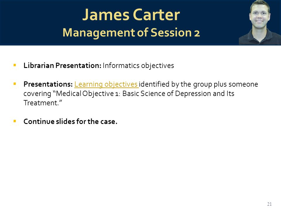 "21  Librarian Presentation: Informatics objectives  Presentations: Learning objectives identified by the group plus someone covering ""Medical Object"