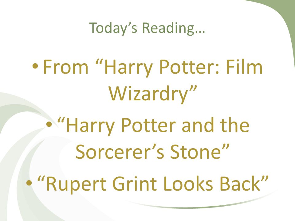 Today's Reading… From Harry Potter: Film Wizardry Harry Potter and the Sorcerer's Stone Rupert Grint Looks Back