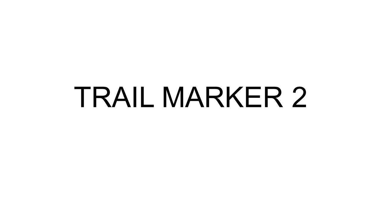 TRAIL MARKER 2