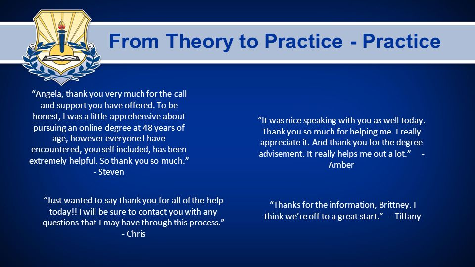 From Theory to Practice - Practice Angela, thank you very much for the call and support you have offered.